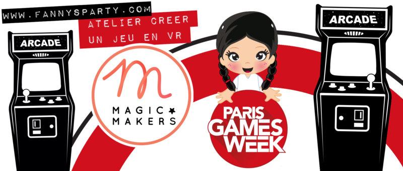 Magic Makers Fanny's party Paris games week 2019